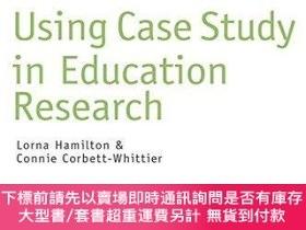 二手書博民逛書店Using罕見Case Study In Education ResearchY255174 Lorna Ha
