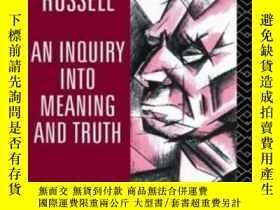 二手書博民逛書店Inquiry罕見Into Meaning And TruthY255562 Bertrand Russell