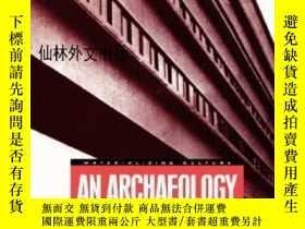 二手書博民逛書店【罕見】An Archaeology Of Socialism