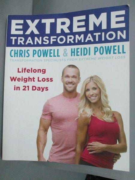 【書寶二手書T7/體育_XEO】Extreme Transformation: Lifelong Weight Loss