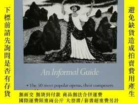 二手書博民逛書店歌劇欣賞指南罕見Opera: An Informal Guide