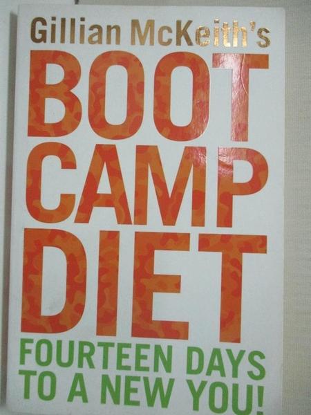 【書寶二手書T6/體育_ILA】Gillian Mckeiths Boot Camp Diet: The Easy Way To Lose Weight Now_Gillian McKeith