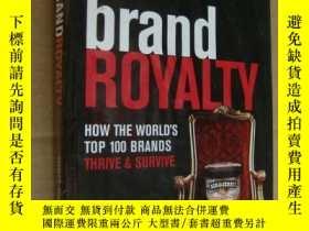 二手書博民逛書店Brand罕見Royalty: How the World s