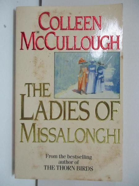 【書寶二手書T7/原文小說_AWP】The Ladies of Missalonghi_Colleen McCullough