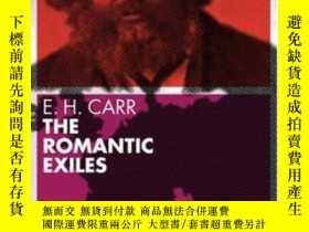 二手書博民逛書店The罕見Romantic ExilesY255174 E. H