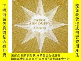 二手書博民逛書店Sincerity罕見英文原版 卡羅爾·安·達菲:真摯 外國詩歌 Carol Ann DuffyY21066
