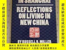 二手書博民逛書店An罕見American In Shanghai : Reflections on Living In New C