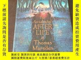 二手書博民逛書店The罕見Accidental Afterlife of Thomas Marsden(英文原版)Y27194