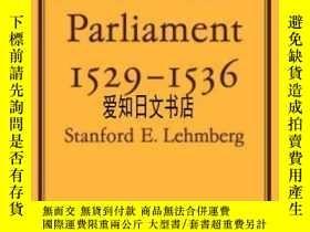 二手書博民逛書店【罕見】The Reformation Parliament 1529-1536Y175576 Stanfor