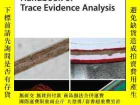 二手書博民逛書店Handbook罕見of Trace Evidence AnalysisY410016 Vincent J.