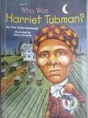 【書寶二手書T1/原文書_JLI】Who Was Harriet Tubman_McDonough