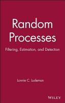 二手書博民逛書店《Random Processes: Filtering, Estimation, and Detection》 R2Y ISBN:0471259756