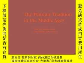 二手書博民逛書店The罕見Platonic Tradition In The M