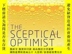 二手書博民逛書店The罕見Sceptical OptimistY256260 Nicholas Agar Oxford Uni