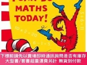 二手書博民逛書店I罕見Can Do Maths Today! (Learn with Dr. Seuss)Y454646 Dr