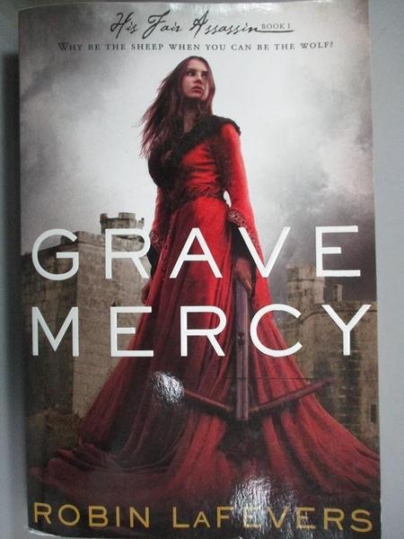【書寶二手書T8/歷史_HOC】Grave Mercy_Lafevers, Robin