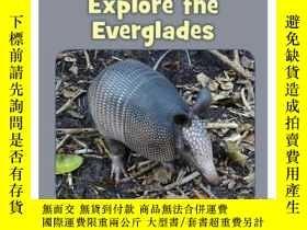 二手書博民逛書店Explore罕見the EvergladesY346464 H