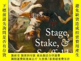 二手書博民逛書店【罕見】 2011年出版 Stage, Stake, and S
