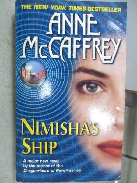 【書寶二手書T2/原文小說_MOB】Nimisha s ship_Anne McCaffrey