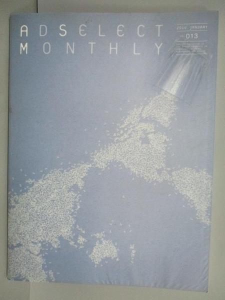 【書寶二手書T3/廣告_QAC】Ad Select Monthly_Vol.013