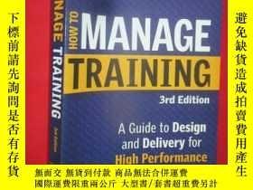 二手書博民逛書店How罕見to Manage Training: A Guide