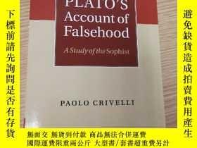 二手書博民逛書店Plato s罕見Account of Falsehood: A study of the SophistY4