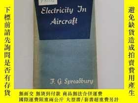 二手書博民逛書店Electricity罕見in Aircraft 【飛機電學】Y22264 看圖 看圖 出版1958