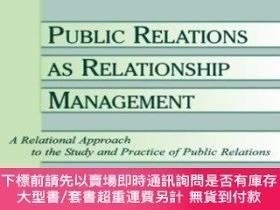 二手書博民逛書店Public罕見Relations As Relationship ManagementY255174 Joh