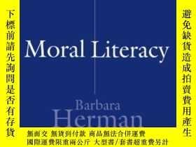二手書博民逛書店Moral罕見LiteracyY255562 Barbara Herman Harvard Universit