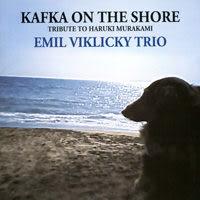 【停看聽音響唱片】【CD】艾米.維克奇三重奏:海邊的卡夫卡~獻給村上春樹