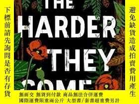 二手書博民逛書店The罕見Harder They ComeY256260 T.c. Boyle Ecco 出版2015