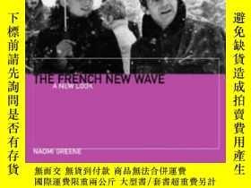 二手書博民逛書店The罕見French New WaveY364682 Naomi Greene Wallflower Pre