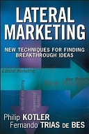 二手書博民逛書店《Lateral Marketing: New Techniques for Finding Breakthrough Ideas》 R2Y ISBN:0471455164