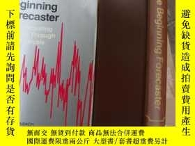 二手書博民逛書店THE罕見BEGINNING FORECASTER:The fo
