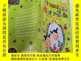 二手書博民逛書店Princess罕見Mirror-Belle and Snow White:公主鏡美人和白雪公主.Y20039