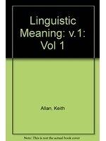 二手書博民逛書店 《Linguistic Meaning》 R2Y ISBN:0710206992│KeithAllan
