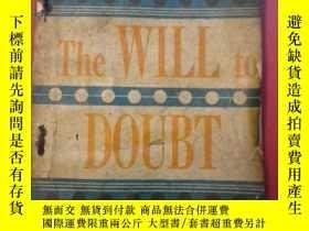 二手書博民逛書店《The罕見WILLto DOUBT》BY BERTRAND R