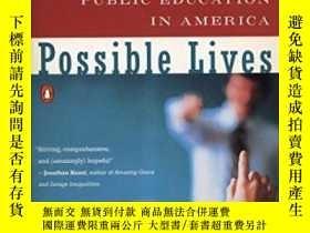 二手書博民逛書店Possible罕見Lives: The Promise Of Public Education In Ameri