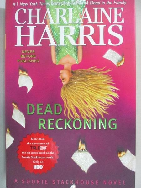【書寶二手書T3/原文小說_JL8】Dead Reckoning_Harris, Charlaine