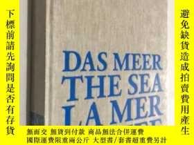 二手書博民逛書店Das罕見Meer The Sea 藝術畫冊 精裝 未拆封 LA MER DE ZEEY23200 Jan H