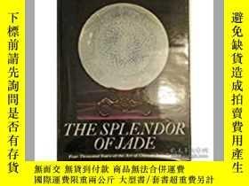 二手書博民逛書店Splendor罕見of Jade: Four Thousand