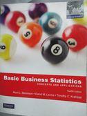 【書寶 書T2 /大學商學_XEK 】Basic Business Statistics_Berenson
