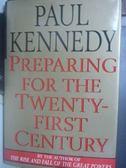 【書寶二手書T8/社會_XBO】Preparing for the twenty-first century_Paul