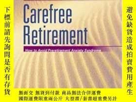 二手書博民逛書店Twelve罕見Steps To A Carefree Retirement: How To Avoid Prer