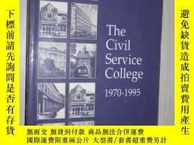 二手書博民逛書店原版罕見The Civil Service College 19