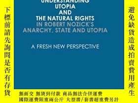 二手書博民逛書店Understanding罕見Utopia And The Natural Rights In Robert No