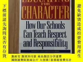 二手書博民逛書店Educating罕見for Character: How Our Schools Can Teach Respe