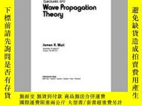 二手書博民逛書店Wave罕見Propagation TheoryY364682 Wait, James R. Elsevier
