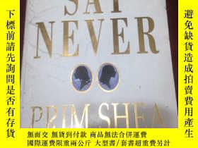 二手書博民逛書店PRIM罕見SHEA NEVER SAY NEVER ( 1-1