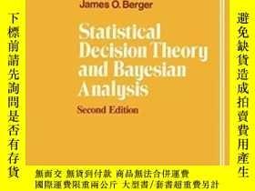 二手書博民逛書店Statistical罕見Decision Theory And Bayesian AnalysisY2555